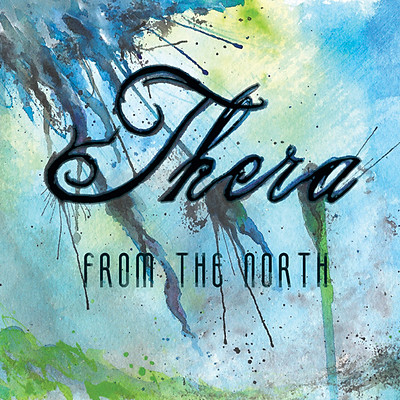 "THERA - ""From the North"""