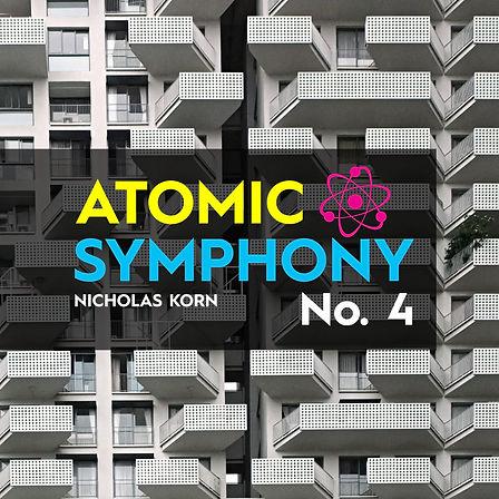 Atomic Symphonies | Atomic Symphony No. 4