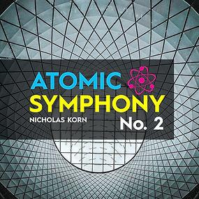 Atomic Symphonies | Atomic Symphony No. 2