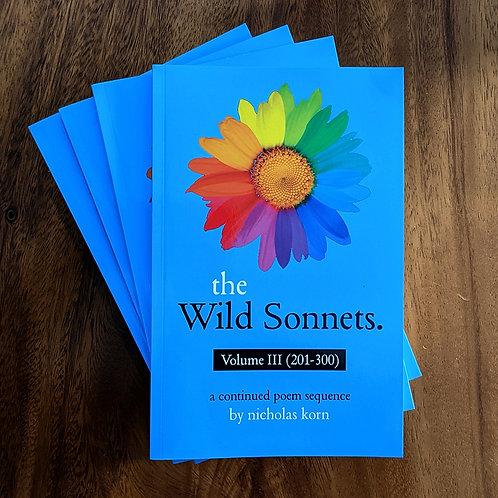 The Wild Sonnets: Volume III (201-300) | Ebook Edition