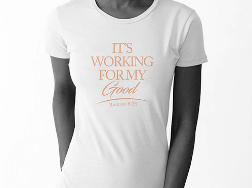 Working For My Good Tees - White