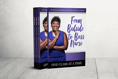 From Bedside To Boss Nurse: One Class At A Time
