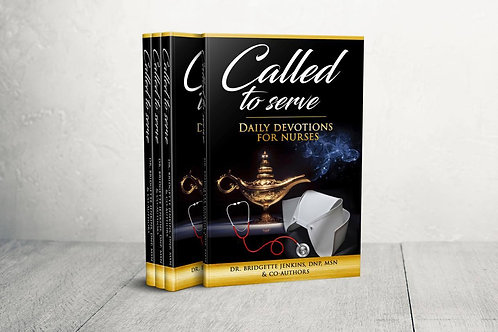 Called to Serve: Daily Devotions For Nurses