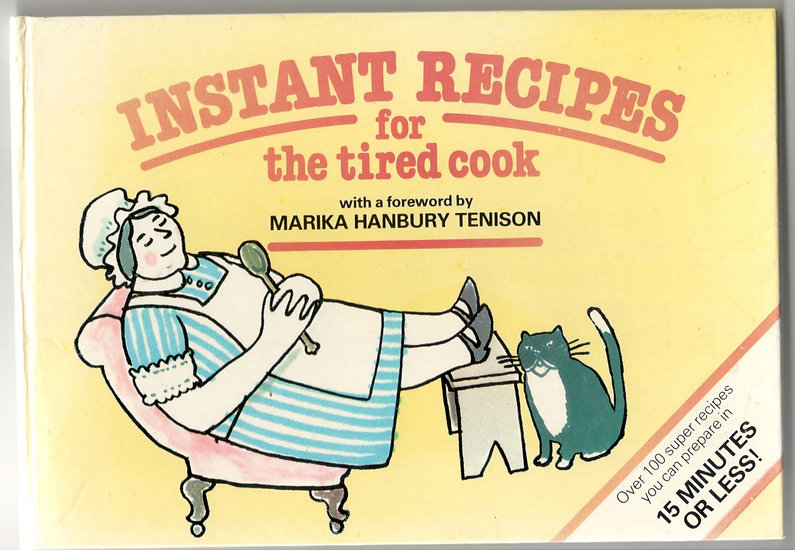 Instant Recipes for the tired cook