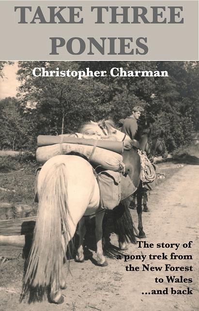 Take Three Ponies Christopher Charman new book