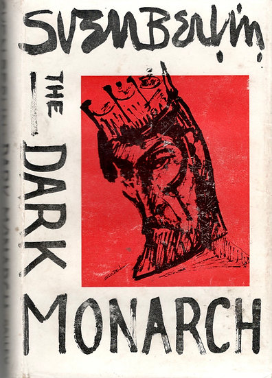 A rare copy of The Dark Monarch, the infamous first edition from 1962, by Sven Berlin. Front cover.