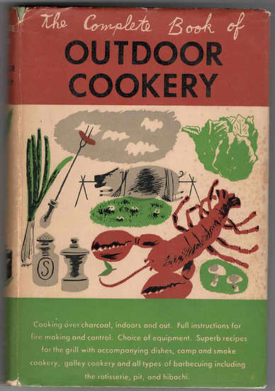 The Complete Book of Outdoor Cookery | James A Beard and Helen Evans Brown