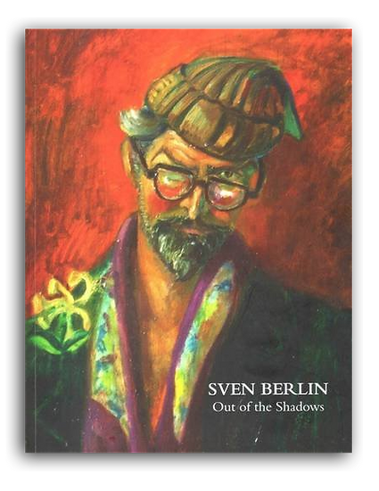 Sven Berlin Out of the Shadows by Sonia Aarons Penlee House exhibition