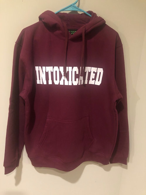 Intoxicated Hoodie