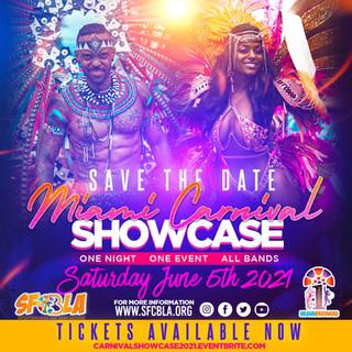 Miami Carnival Showcase 2021 SFCBLA Carn