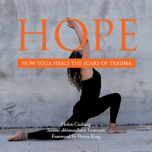 Hope: How Yoga Heals the Scars of Trauma