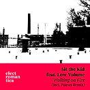Sit the Kid feat. Low Volume_Walking on