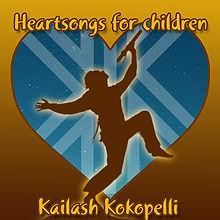 Kailash_Heartsongs for children