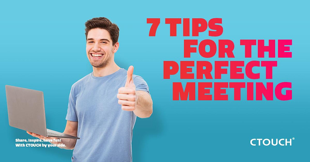 7 Tips for the Perfect Meeting
