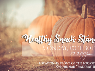 Reminder: Healthy Snack Stand (Halloween Themed)