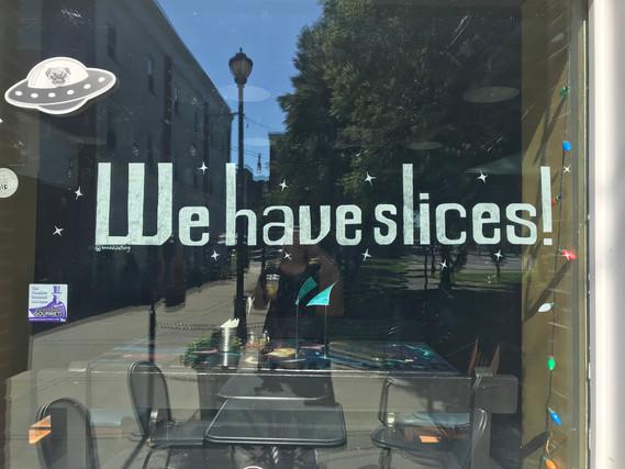 We Have Slices at Flying Saucer Pizza Salem, MA 2018