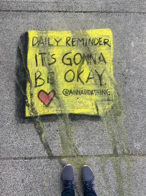 It's Gonna Be Okay - Chalk Mural 2020