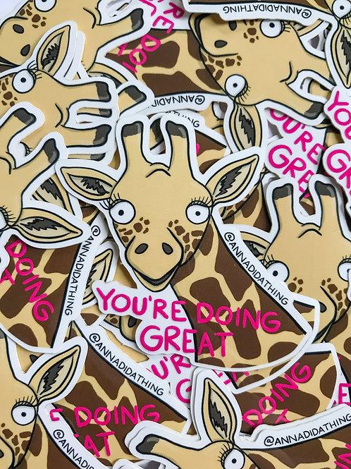 Giraffe - You're Doing Great Sticker