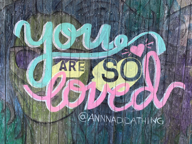 You Are So Loved - Chalk Mural 2019
