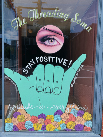 Stay Positive. Attitude is Everything. The Threading Soma Peabody, MA 2020