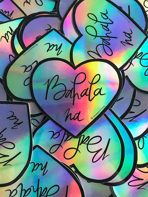 Bahala Na Sticker