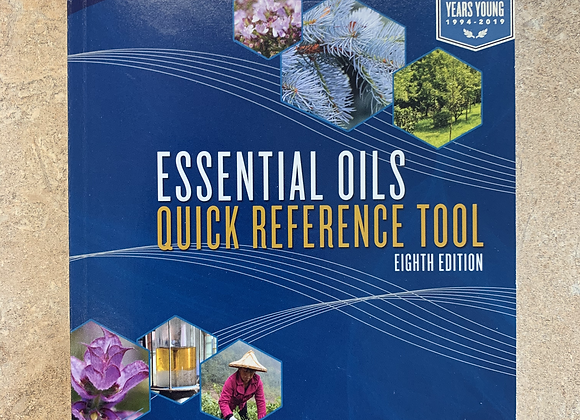 Essential Oils Quick Reference Tool 8th Edition