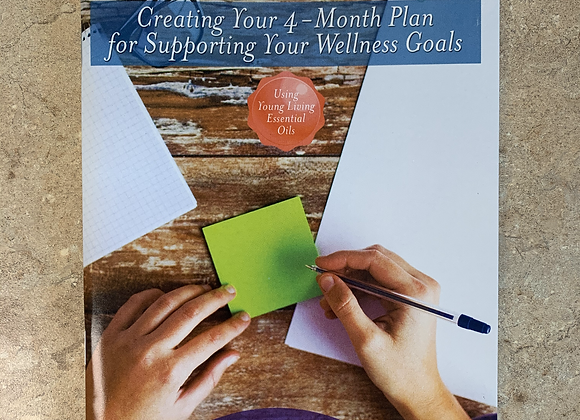 Now What? Creating Your 4-Month Plan for Supporting Your Wellness Goals