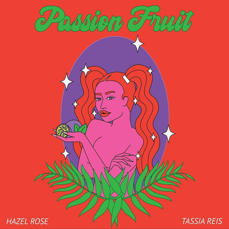 "Tassia Reis' ""Passion Fruit"" is the Sweetest Single of 2020"