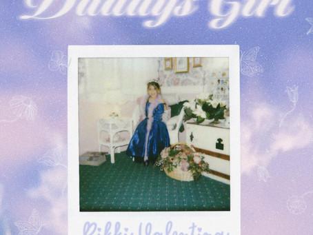 """Watchlist: Rikki Valentina """"Daddy's Girl"""""""