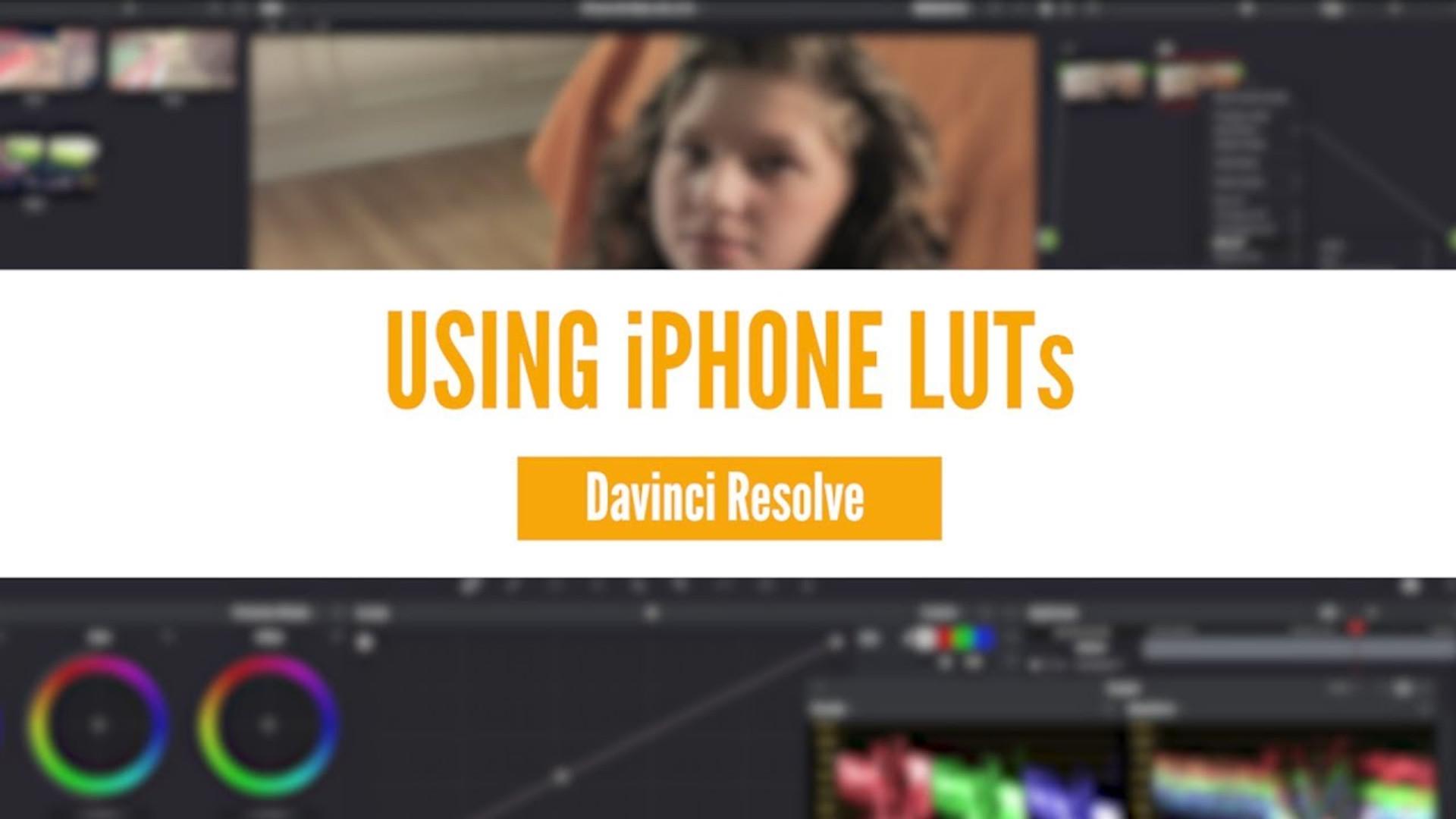 Using LUTs in Davinci Resolve