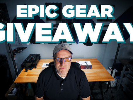 EPIC GEAR GIVEAWAY!