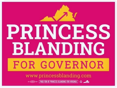 Yard Sign- Princess Blanding for Governor