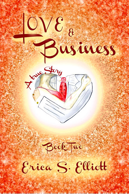 Love & Business ~ Erica S. Elliott.jpeg