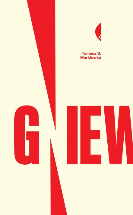 A Review. 'Gniew' ('Wrath') by Tomasz Markiewka