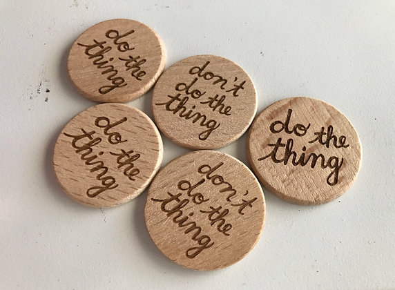 The Decision-Maker: Do the Thing / Don't Do the Thing Wooden Token