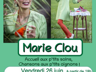 Marie Clou, vendredi 26 juin à la cantine bio (Formule apéritive)