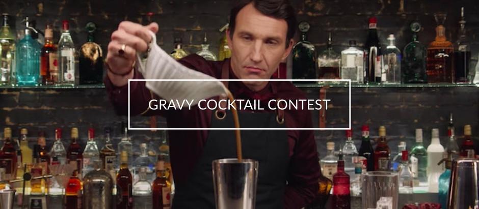 Gravy Cocktail CONTEST!