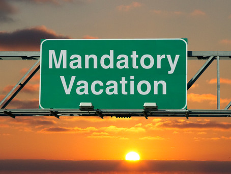 Mandatory Vacations - A Good Internal Control or Just Textbook