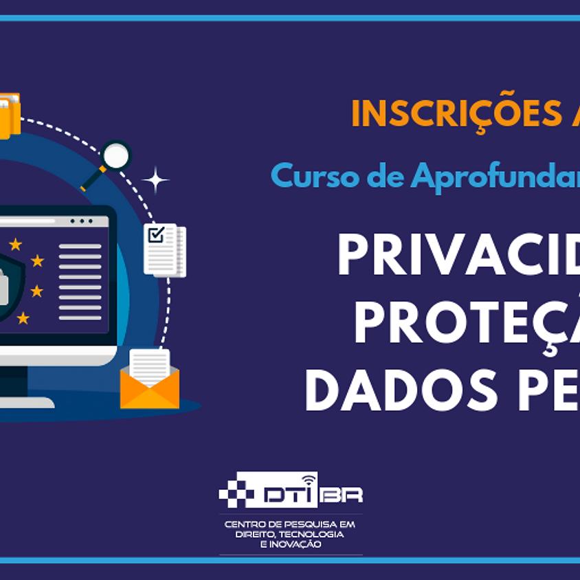 CURSO DE APROFUNDAMENTO EM PRIVACIDADE E PROTEÇÃO DE DADOS PESSOAIS