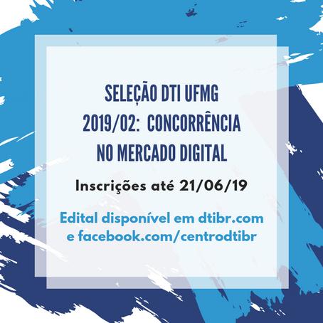 Abertas inscrições para o Grupo DTI UFMG 2019/02