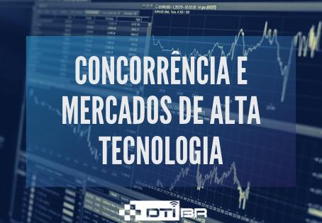 ATA DE REUNIÃO - CONCORRÊNCIA E MERCADOS DE ALTA TECNOLOGIA