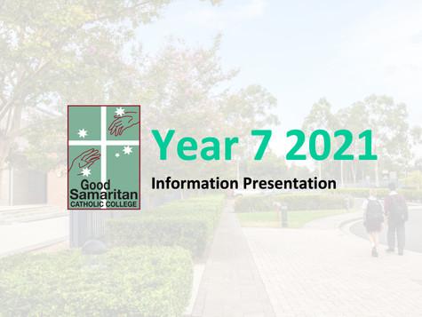 Year 7 2021 Information Presentation