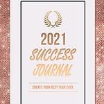 2021 success journal.JPG