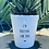 Thumbnail: 'I'm rooting for you' Plant Pot