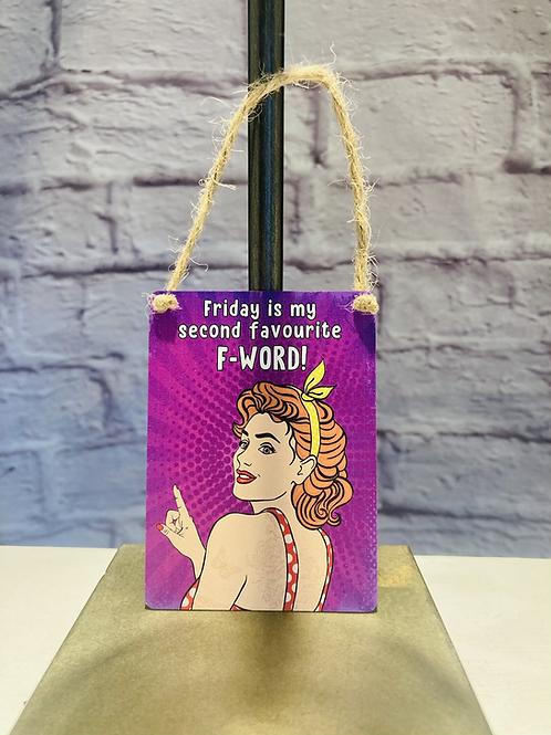 'Friday F Word' Mini Metal Sign