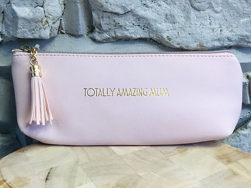 """Totally Amazing Mum"" - Make Up Pouch"