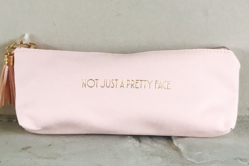 """""""Not Just a Pretty Face"""" - Makeup pouch"""