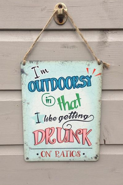 Outdoorsy Drunk Metal Sign
