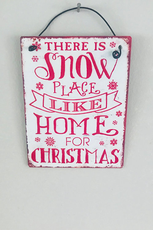Snow Place Vintage Sign