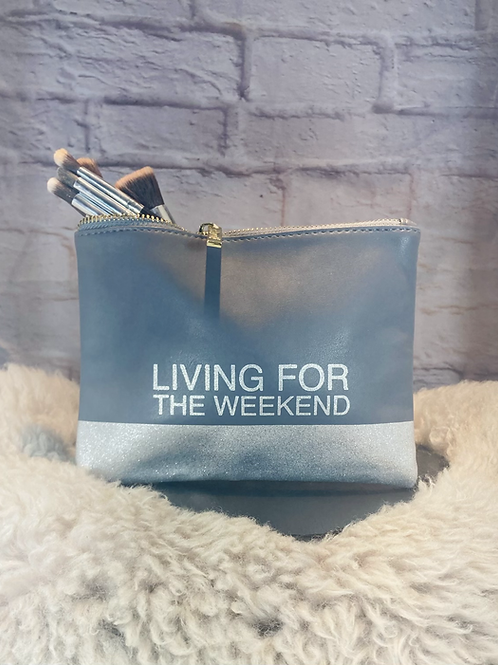 'Living for the Weekend' Makeup Bag